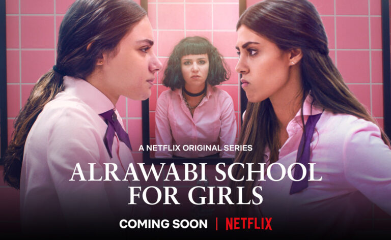 AlRawabi School of Girls show the untold realities of women living in the Middle East Netflix's drama series tackles patriarchal structures and misogynistic viewpoints by addressing controversial subjects.
